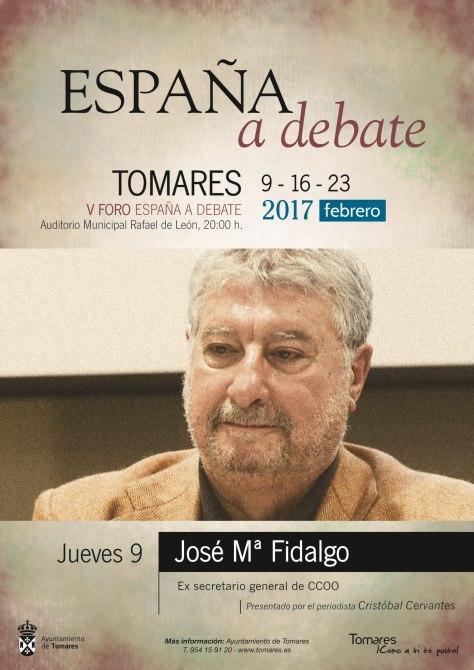Cartel José Mª Fidalgo_V Foro España a Debate Tomares 2017.jpg